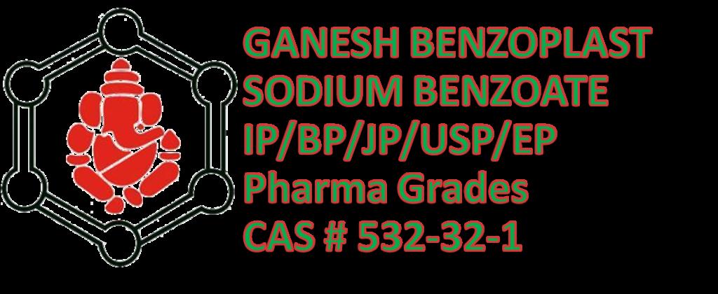 pharma-grade- sodium-benzoate,pharmaceutical-grade-sodium-benzoate,sodium-benzoate,sodium-benzoate-IP, sodium-benzoate-BP, sodium-benzoate-EP,sodium-benzoate-JP, sodium-benzoate-USP,GBL,Ganesh,Ganesh-Benzoplast,ganesh-group, sodium-benzoate -for-pharmaceutical-therapeutics, sodium-benzoate-for-cosmatics, sodium-benzoate -for-preservation,manufacturer-of- sodium-benzoate-in-india,manufacturer-of-sodium-benzoate-pharma-grade,manufacturer,supplier,exporter-of sodium-benzoate,anti-microbial-agent,preservative-for-pharmceuticals,preservative-listed-in-pharmaceutical-therapeutics,anticancer-therapy,